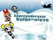 Juego Chicas SuperPoderosas Bolas de Nieve