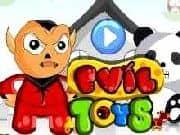 Juego Evil Toys