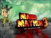 Juego Mass Mayhem 3