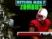 Juego Return Man 2 Zombies