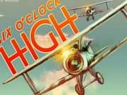 Juego Six Oclock High