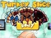 Juego Turkey Slice